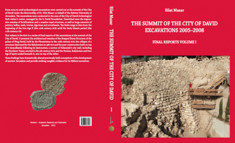 New Release: Excavations at the Summit of the City of David (2005-2008) Final Report Volume 1