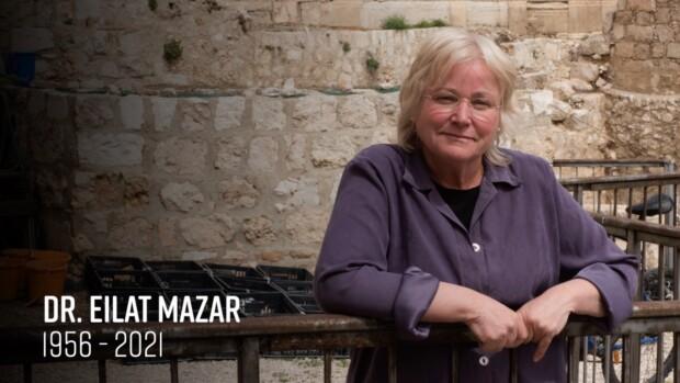 Dr. Eilat Mazar, Queen of Jerusalem Archaeology, Has Died